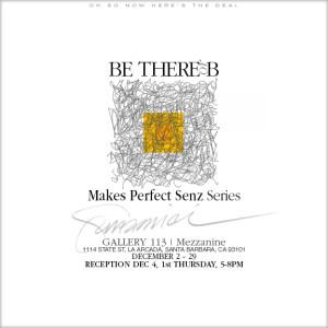 """Makes Perfect Senz"" Artists' Reception Announcement"